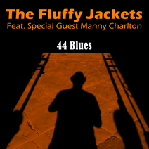 44 Blues (2016 single release feat. Manny Charlton)